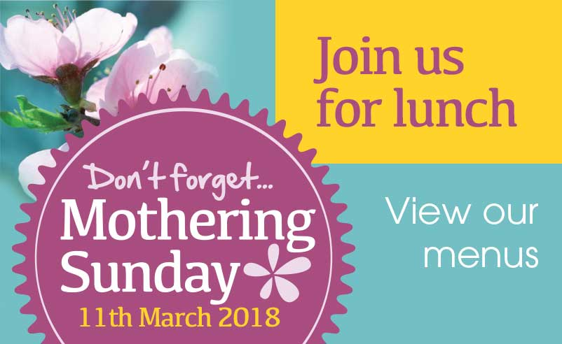 Click here to view our Mothering Sunday Menus
