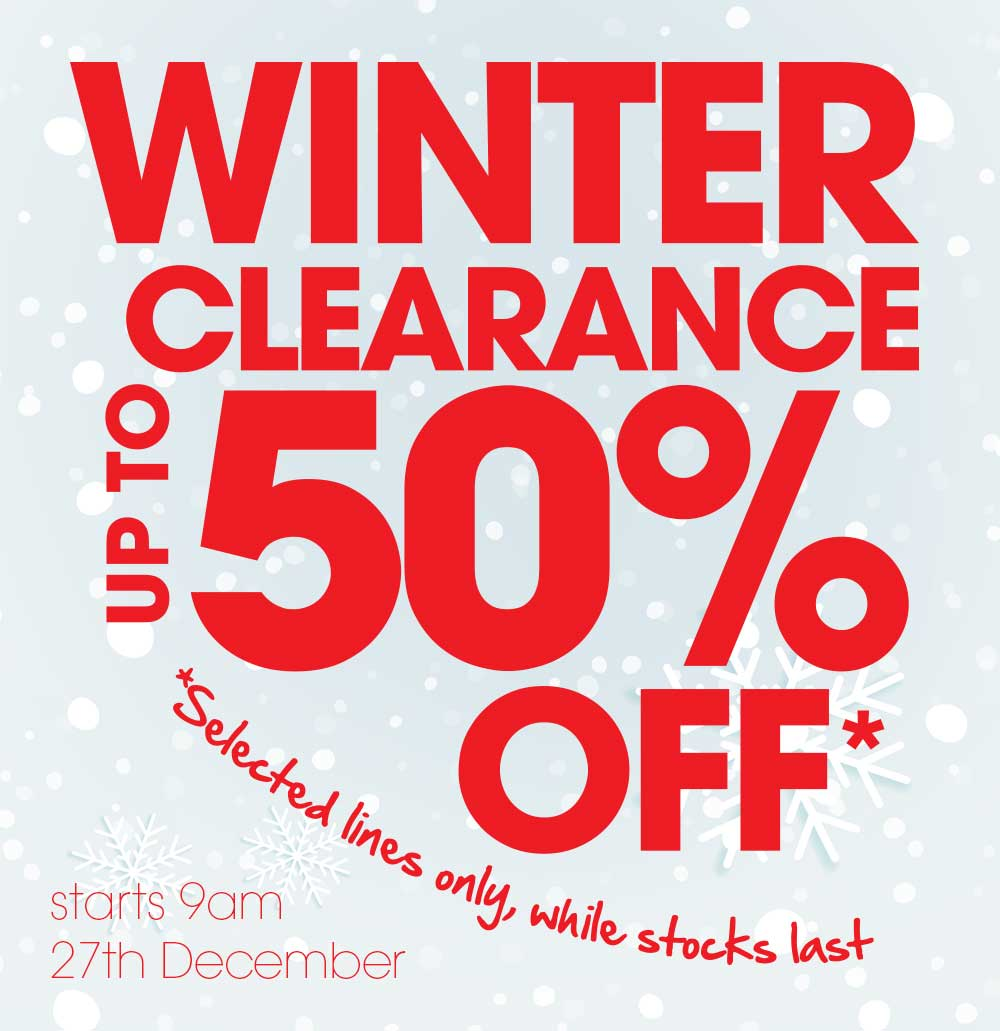 WINTER SALE - Starts 27th December at 9am